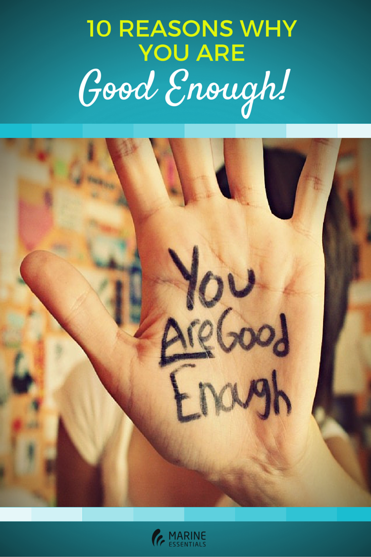 10 Reasons Why You Are Good Enough! (1)