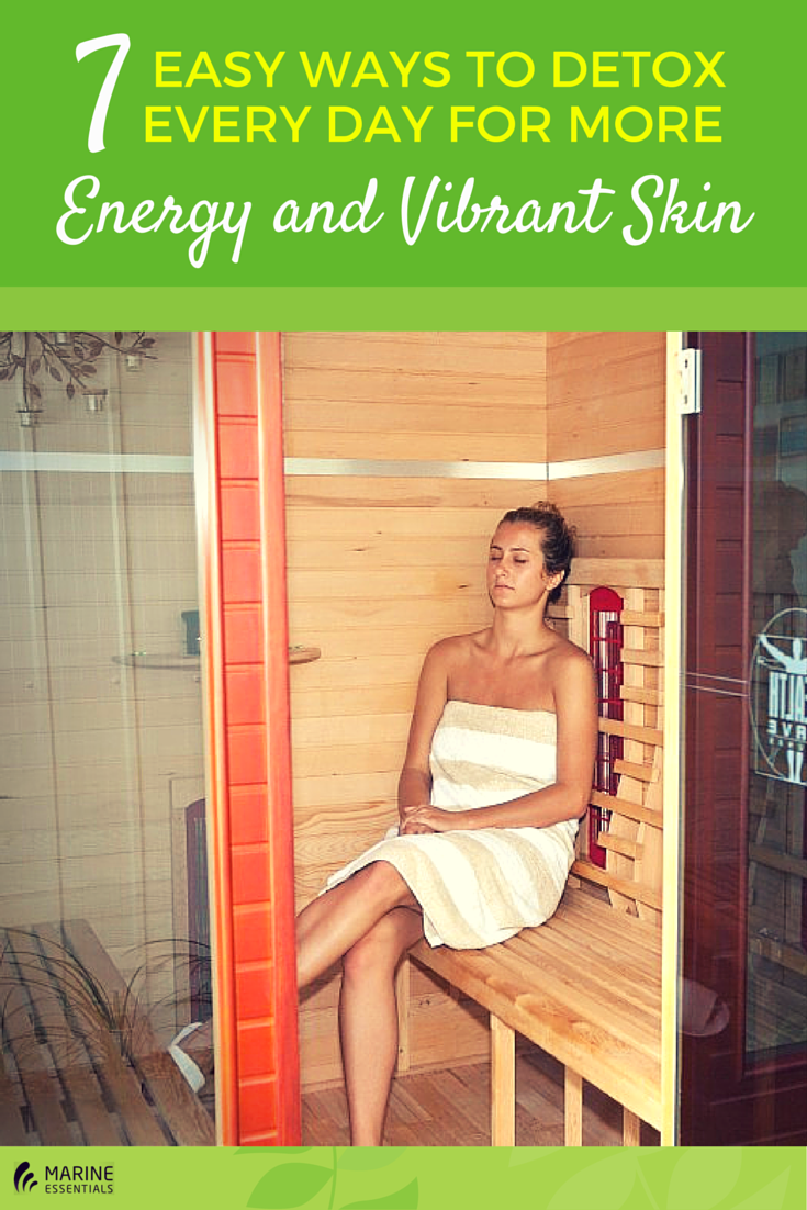 7 Easy Ways to Detox Every Day for More Energy and Vibrant Skin (1)