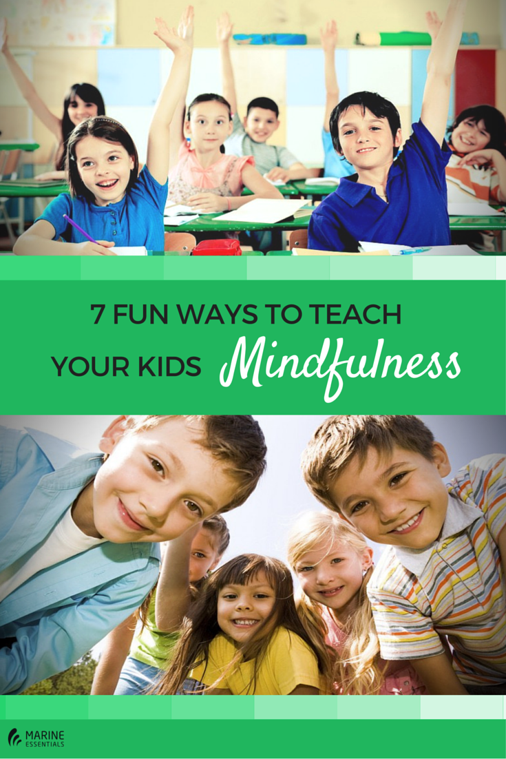 7 Fun Ways To Teach Your Kids Mindfulness (2)