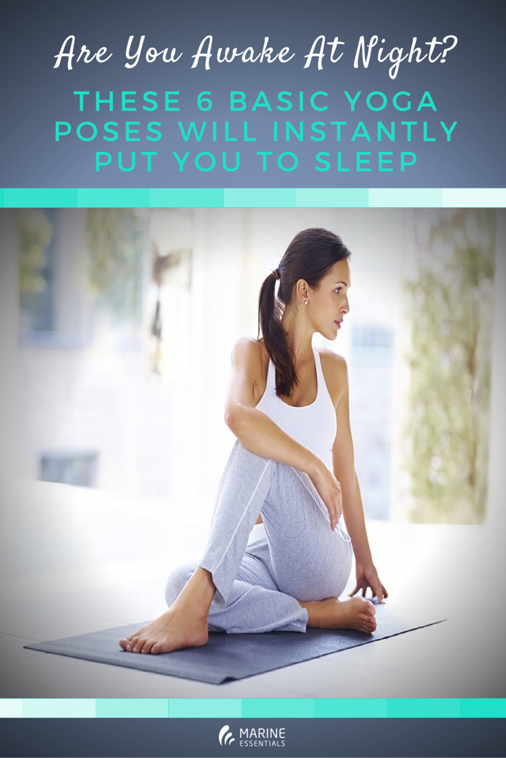 Are You Awake At Night- These 6 basic yoga poses