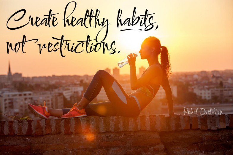 Create-Healthy-Habits-Not-Restrictions