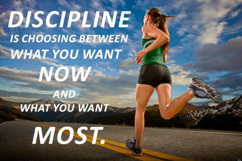 Discipline Choosing Between what you want Now and what you want Most