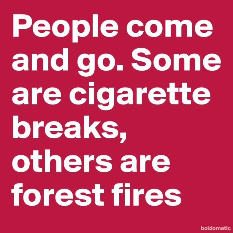 People-come-and-go-Some-are-cigarette-breaks-other