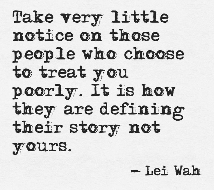 people-who-treat-you-poorly-lei-wah-daily-quotes-sayings-pictures