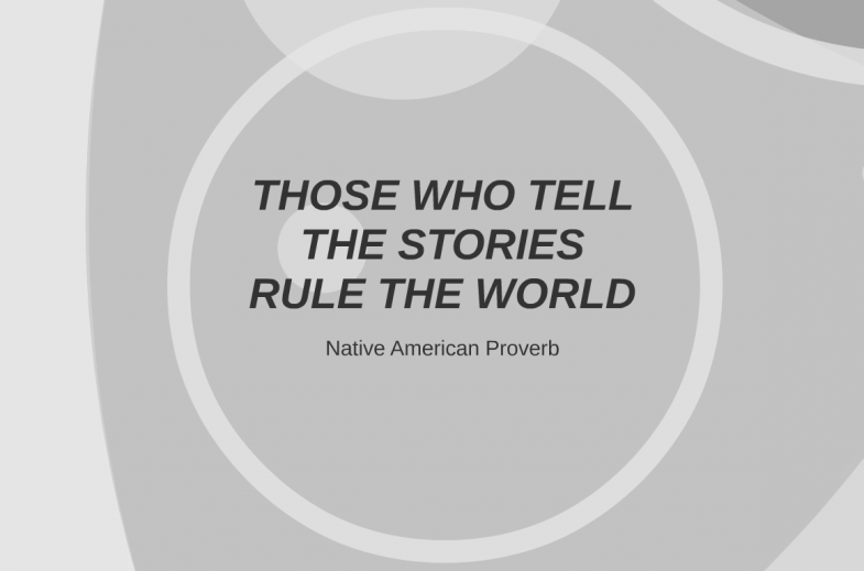 those-who-tell-the-stories-rule-the-world_-native-american-proverb