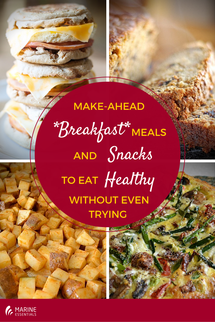 18 Make-Ahead -Breakfast- Meals And Snacks