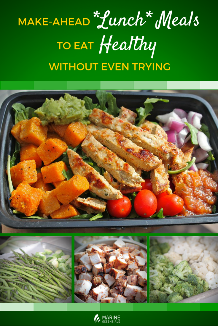 Make-Ahead -Lunch- Meals To Eat Healthy