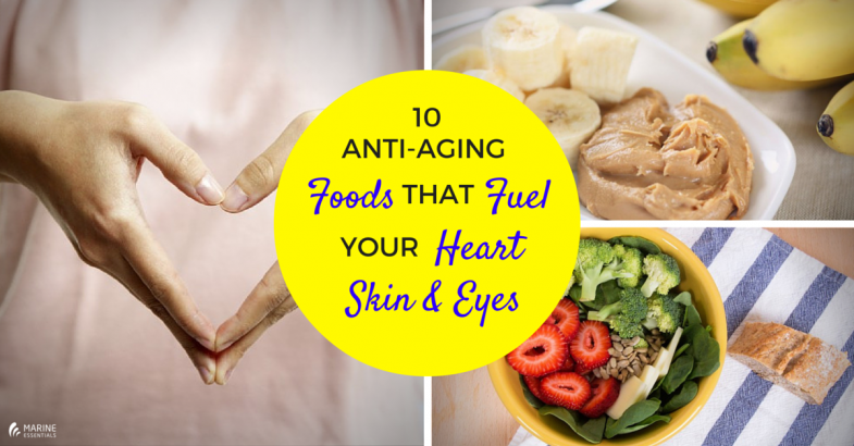 10 Anti-Aging Foods That Fuel Your Heart, Skin, And Eyes (1)